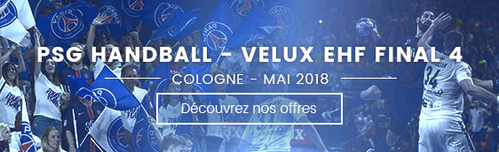 sejours Final Four à Cologne - PSG Handball