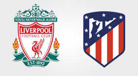 Liverpool-Atletico Madrid